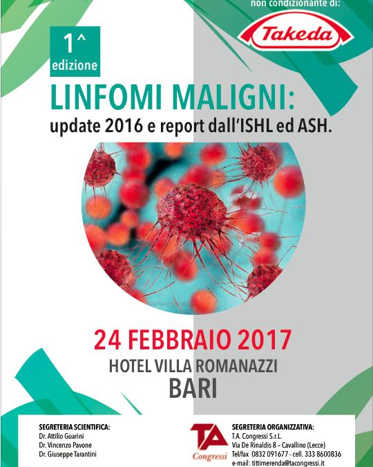 I^ ED. LINFOMI MALIGNI update 2016 e report dall'ISHL ed ASH